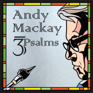 Andy Mackay: Μουσική ανάτασης με την (ανα)πνοή του Θεού…