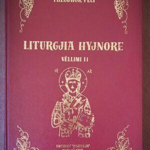 Νέα Mουσική Έκδοση του 2ου Τόμου της Θείας Λειτουργίας του Θεόδωρου Πέτσι (Theodhor Peci) Μουσικοδιδασκάλου και Πρωτοψάλτου της Βυζαντινής Μουσικής